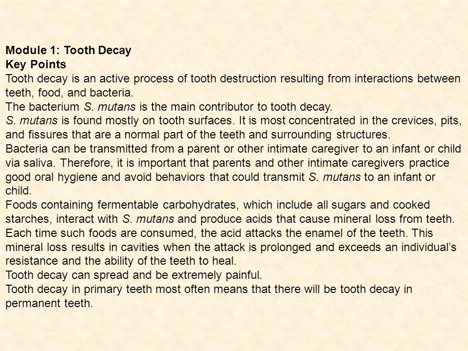 Module 1: Tooth Decay Key Points.