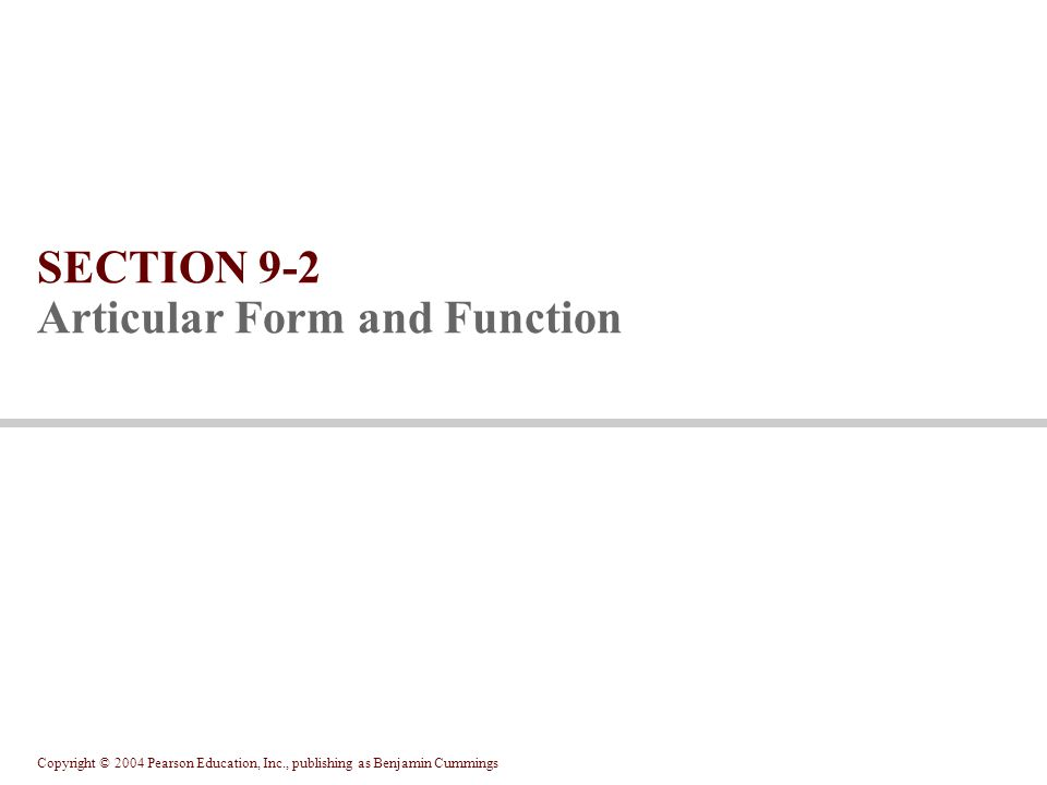 SECTION 9-2 Articular Form and Function