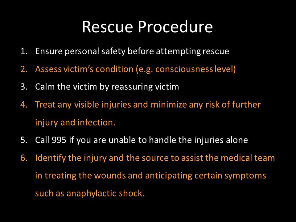 Rescue Procedure Ensure personal safety before attempting rescue