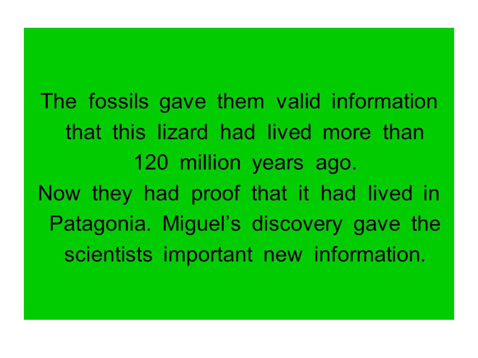 The fossils gave them valid information