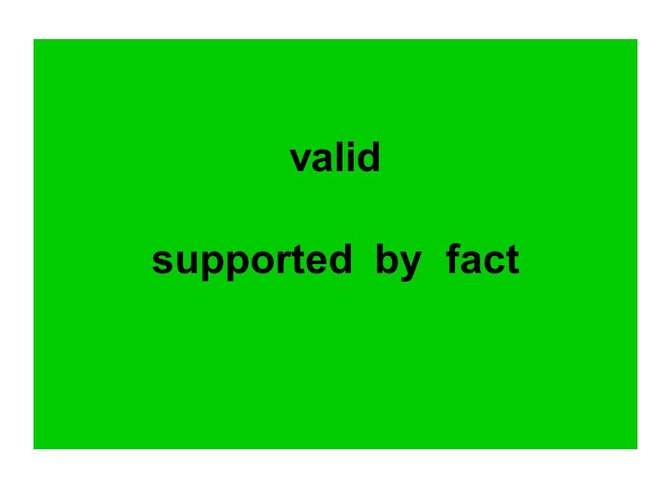 valid supported by fact