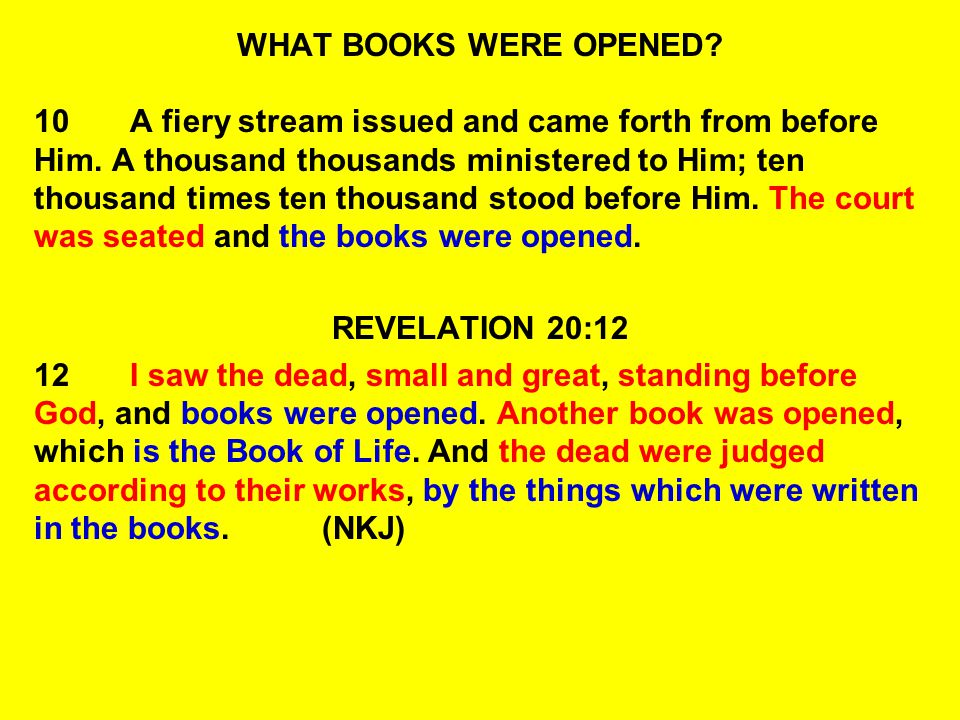 WHAT BOOKS WERE OPENED