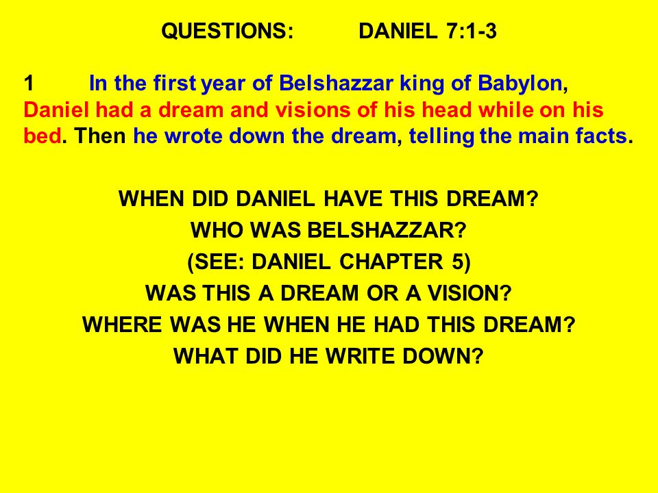 WHEN DID DANIEL HAVE THIS DREAM WHO WAS BELSHAZZAR