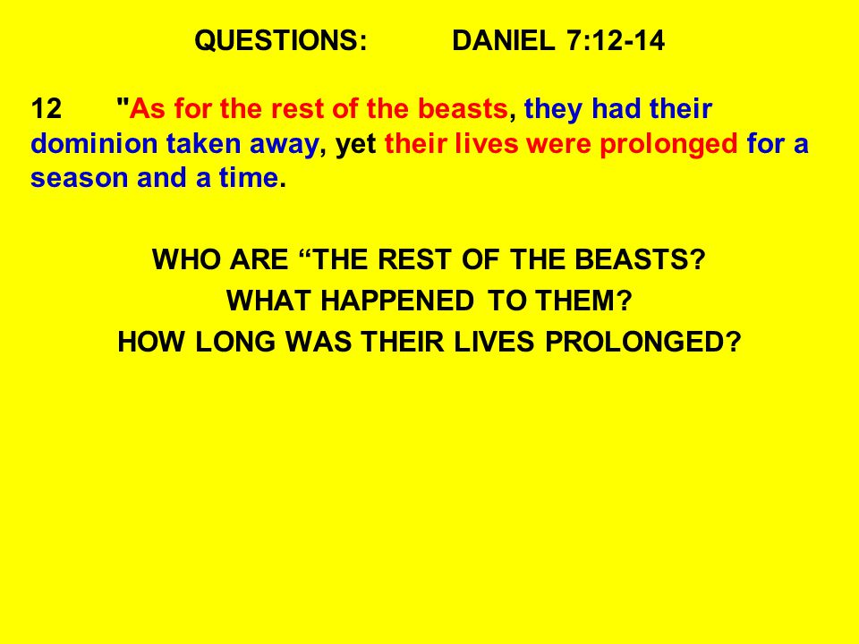 WHO ARE THE REST OF THE BEASTS HOW LONG WAS THEIR LIVES PROLONGED