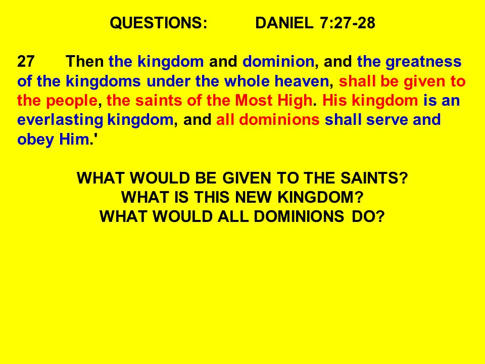 WHAT WOULD BE GIVEN TO THE SAINTS WHAT IS THIS NEW KINGDOM