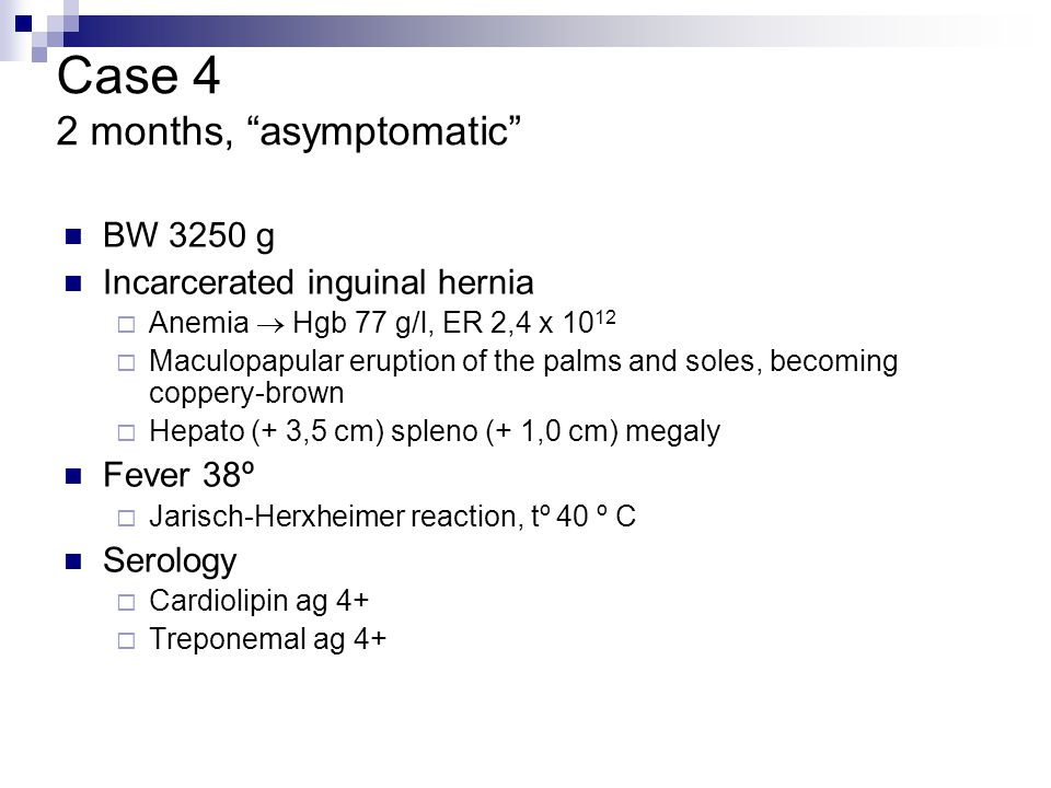 Case 4 2 months, asymptomatic