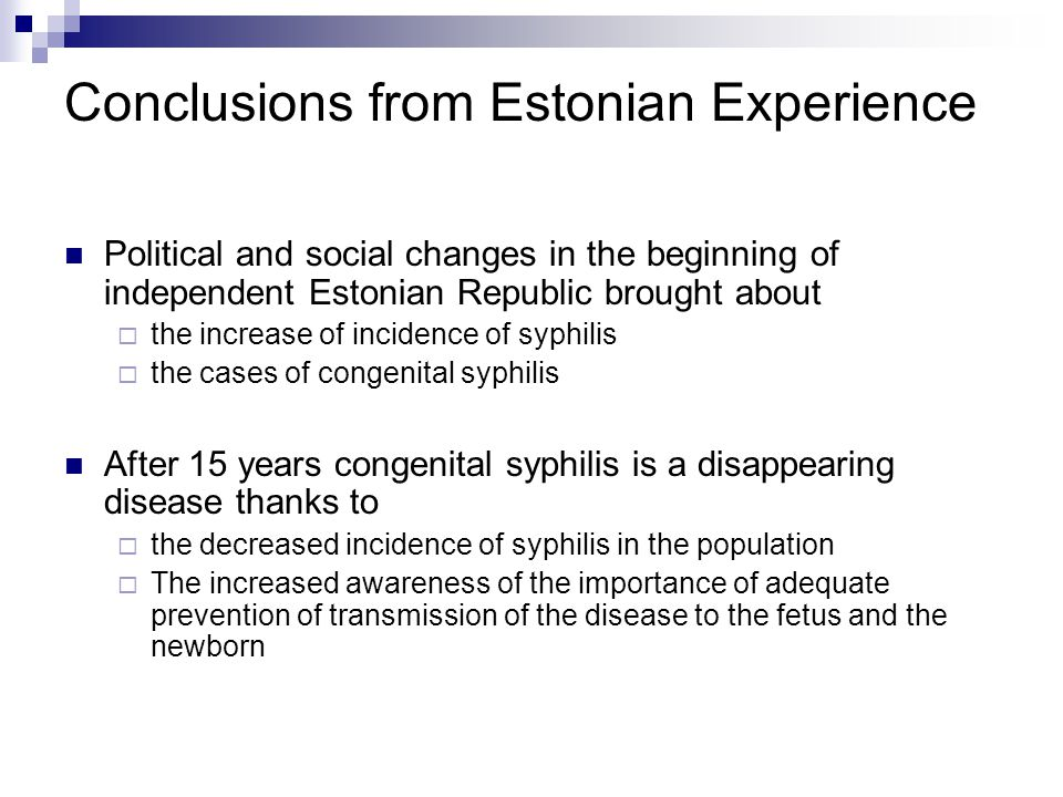 Conclusions from Estonian Experience