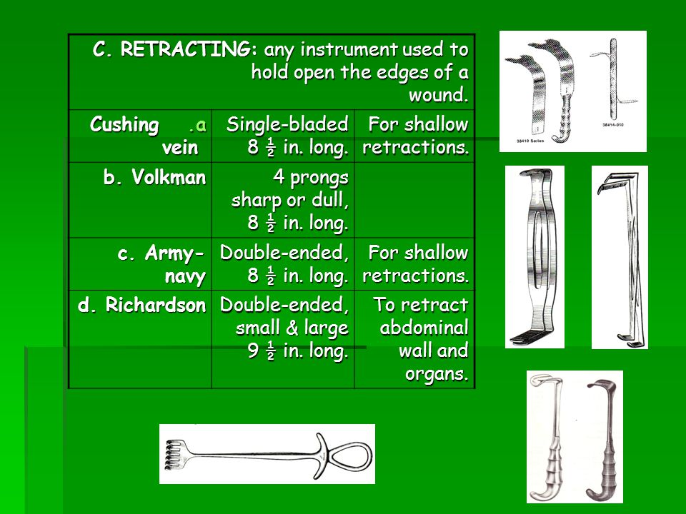 C. RETRACTING: any instrument used to