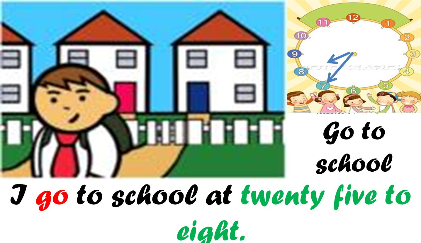 I go to school at twenty five to eight.