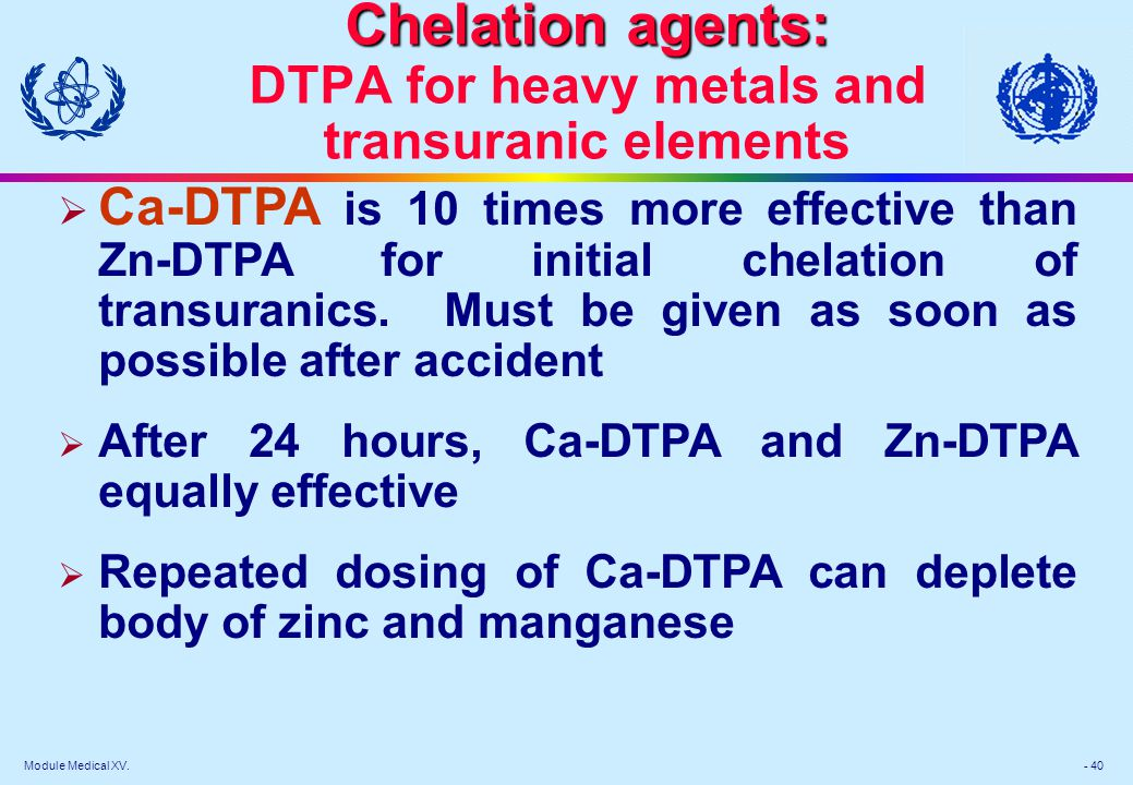 Chelation agents: DTPA for heavy metals and transuranic elements