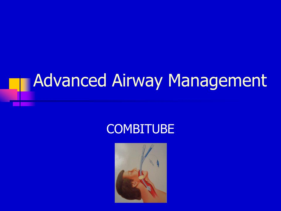Advanced Airway Management