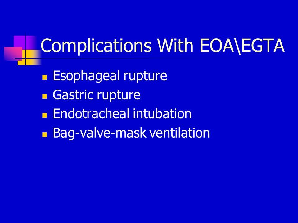 Complications With EOA\EGTA