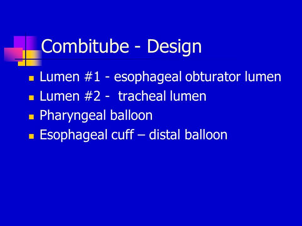 Combitube - Design Lumen #1 - esophageal obturator lumen