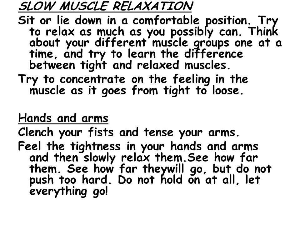 SLOW MUSCLE RELAXATION