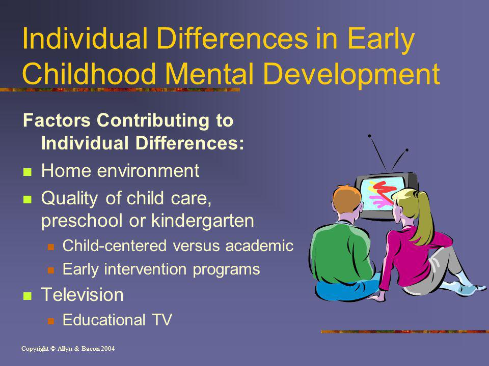 Individual Differences in Early Childhood Mental Development