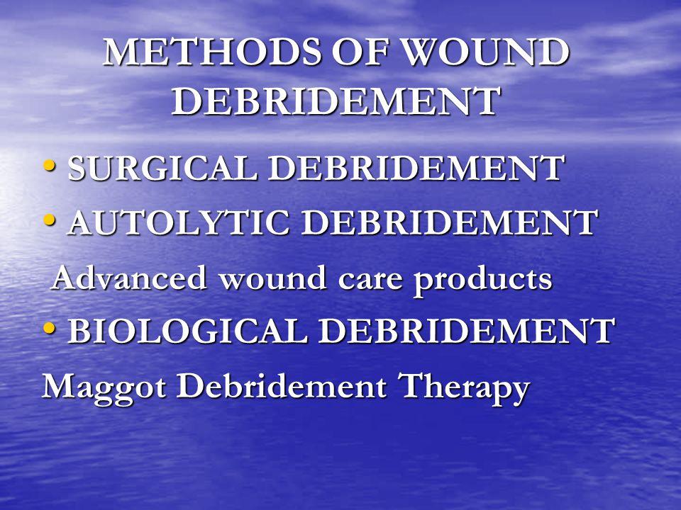 METHODS OF WOUND DEBRIDEMENT