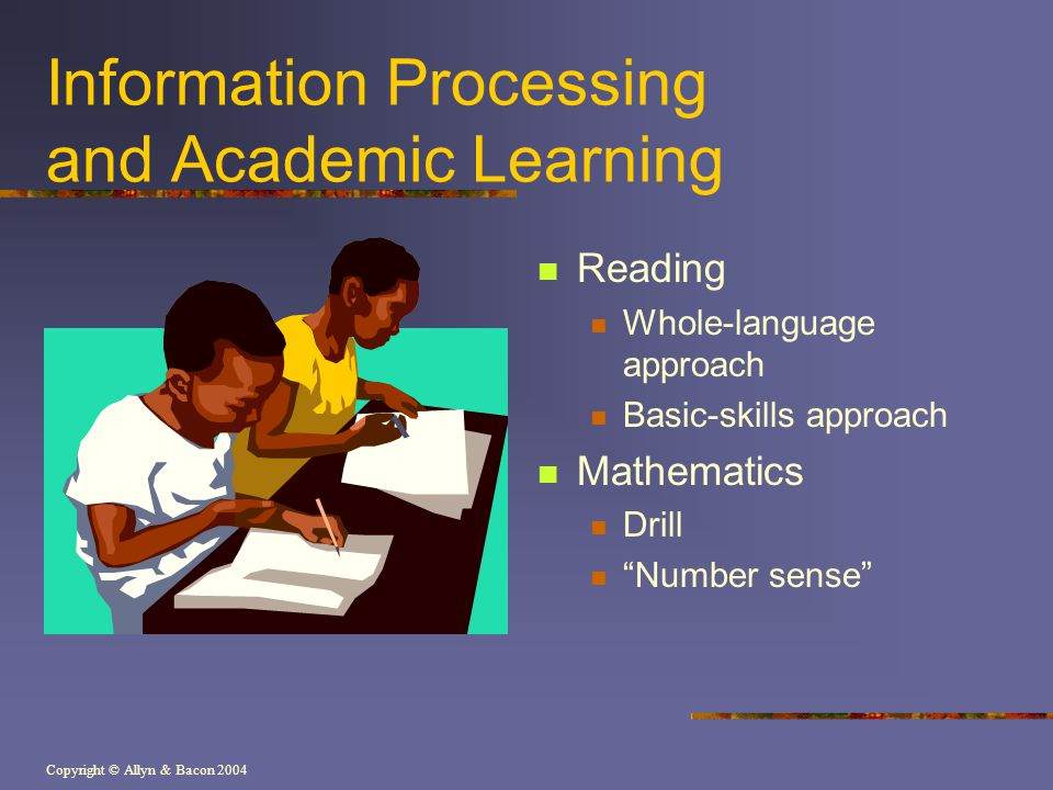 Information Processing and Academic Learning