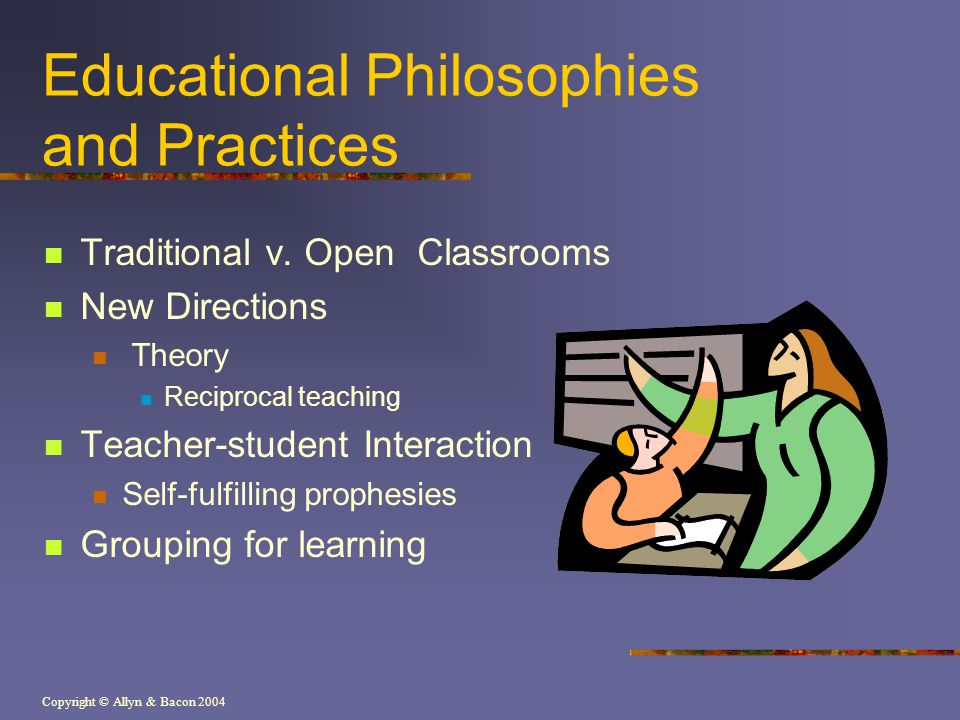 Educational Philosophies and Practices