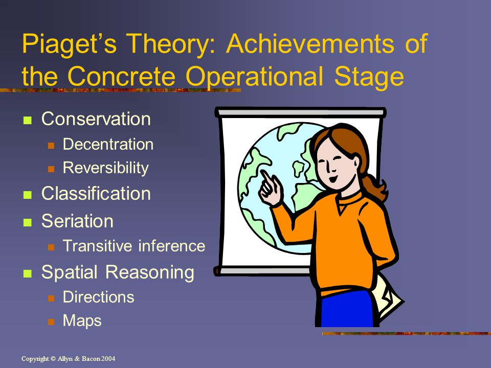 Piaget's Theory: Achievements of the Concrete Operational Stage
