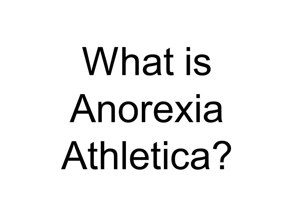 What is Anorexia Athletica