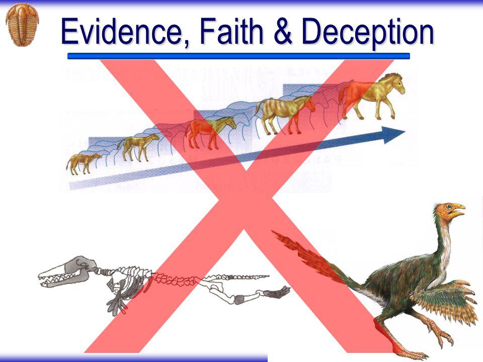 Evidence, Faith & Deception
