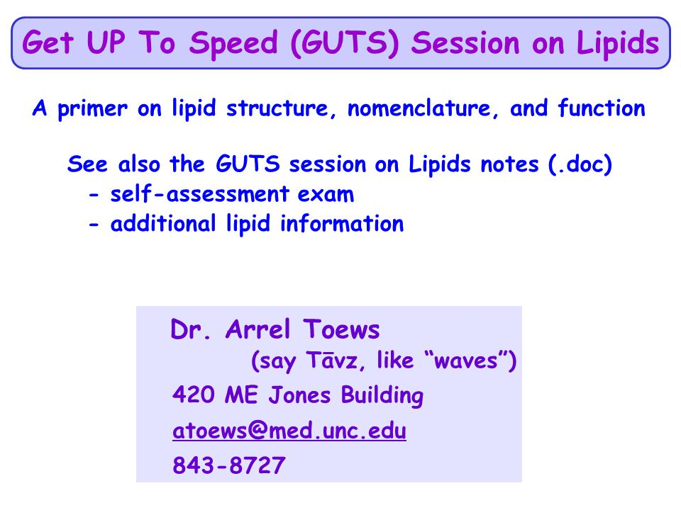 GUTS Session on Lipid Structure & Nomenclature