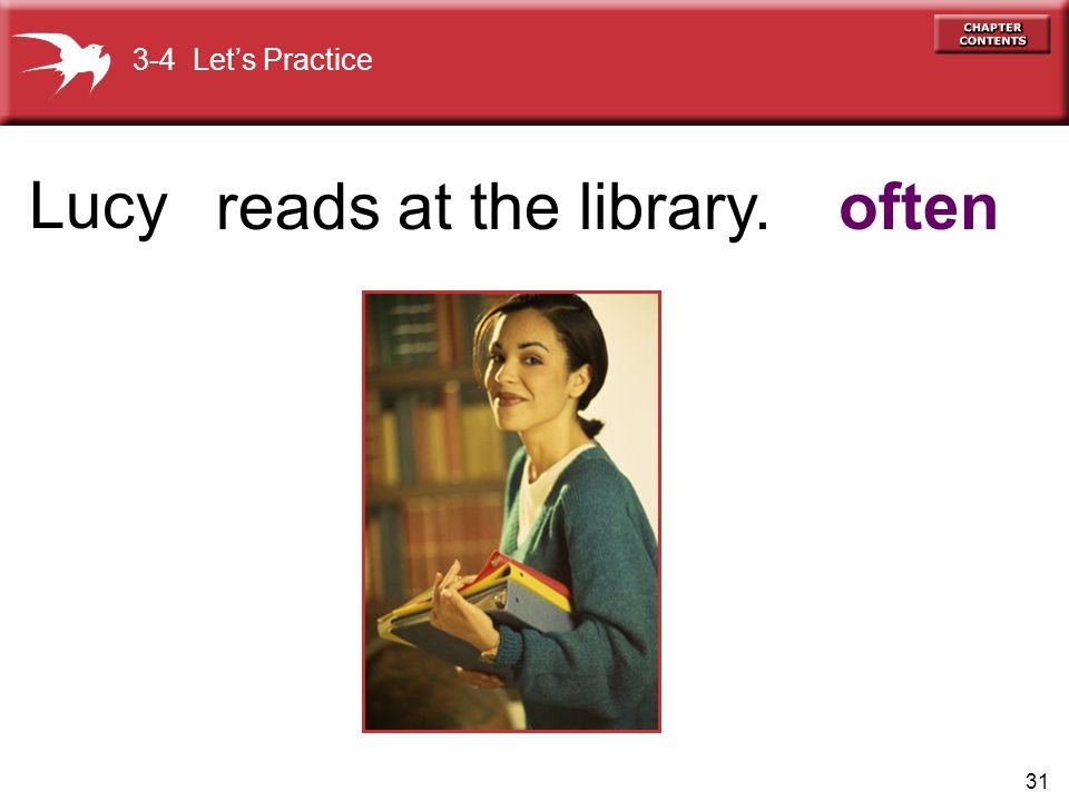 Lucy 3-4 Let's Practice reads at the library. often