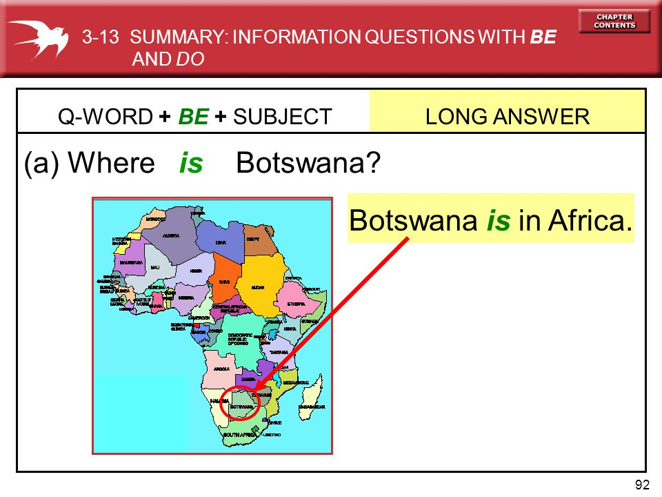 (a) Where is Botswana Botswana is in Africa.
