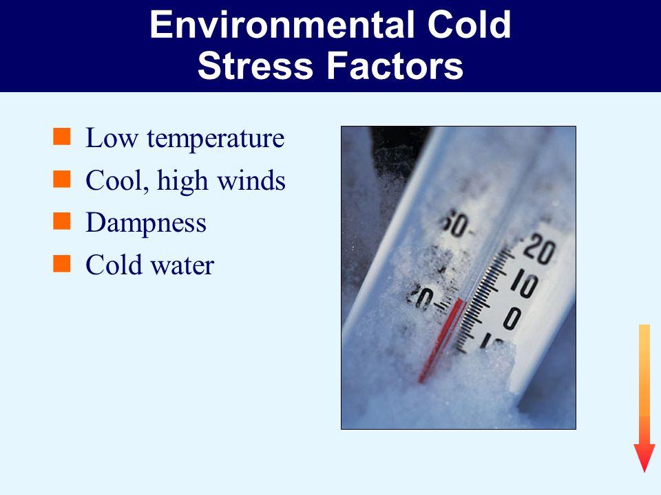 Environmental Cold Stress Factors