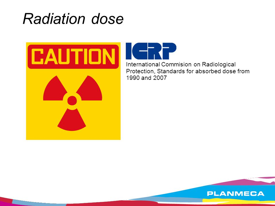 Radiation dose International Commision on Radiological Protection, Standards for absorbed dose from 1990 and 2007.