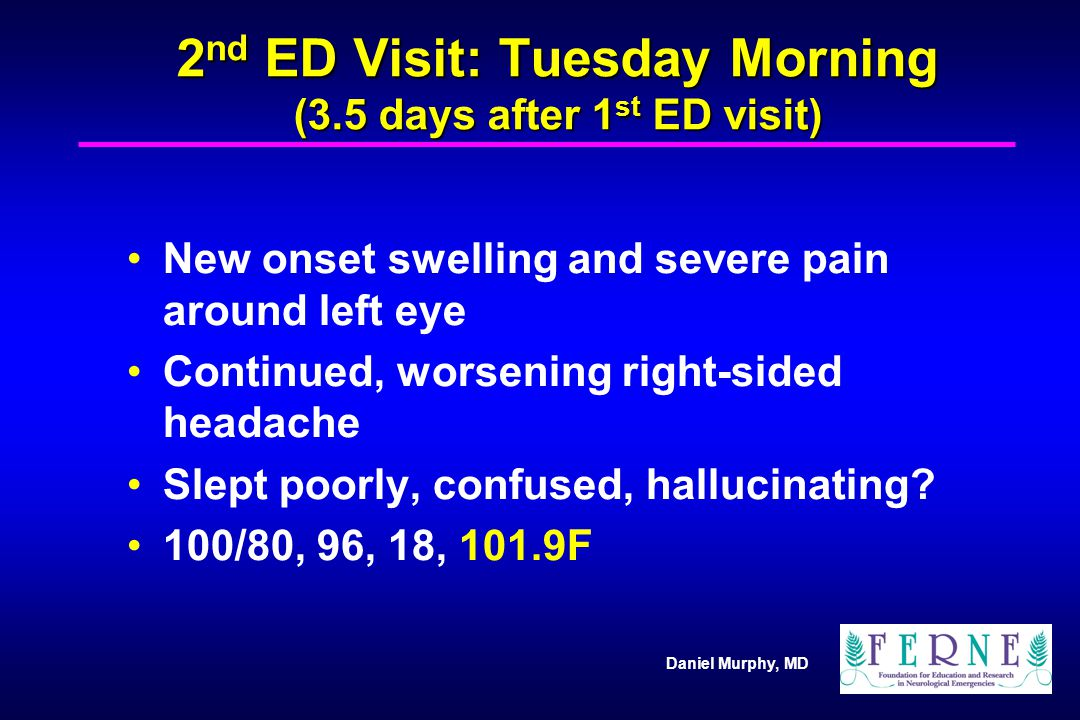 2nd ED Visit: Tuesday Morning (3.5 days after 1st ED visit)