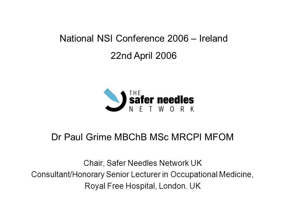 National NSI Conference 2006 – Ireland 22nd April 2006