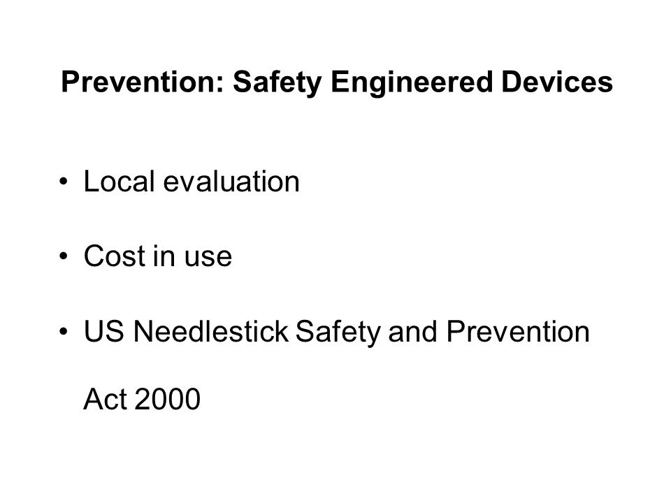 Prevention: Safety Engineered Devices