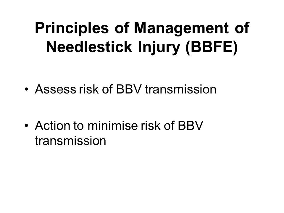 Principles of Management of Needlestick Injury (BBFE)