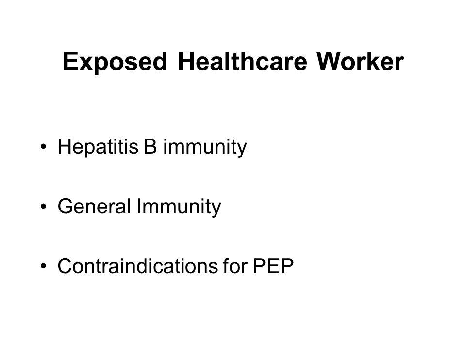 Exposed Healthcare Worker