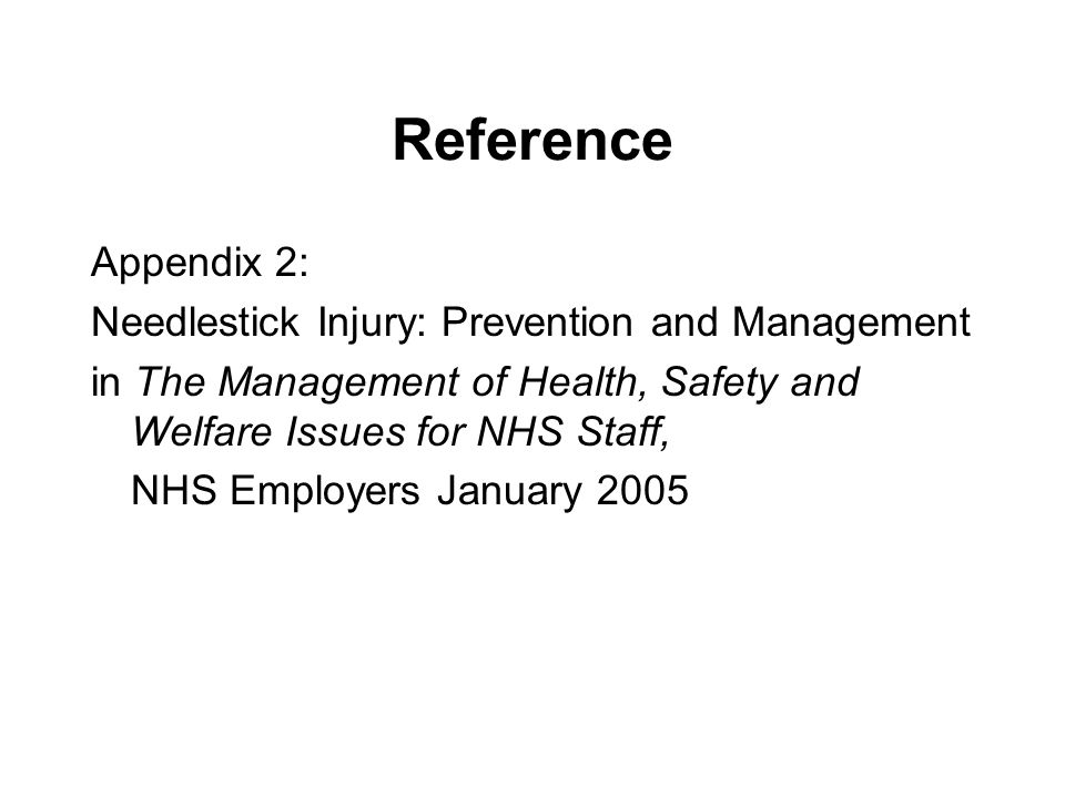 Reference Appendix 2: Needlestick Injury: Prevention and Management