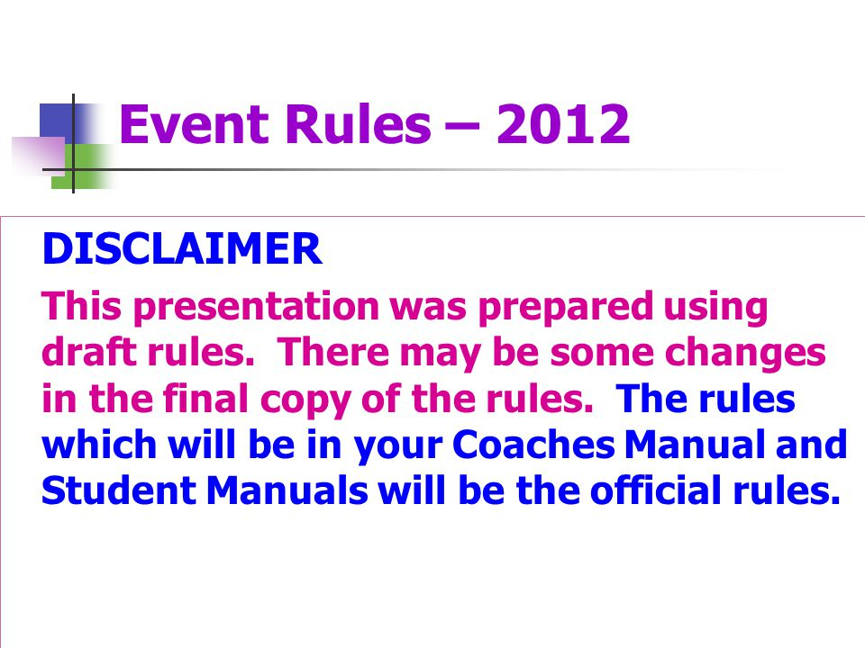 Event Rules – 2012 DISCLAIMER