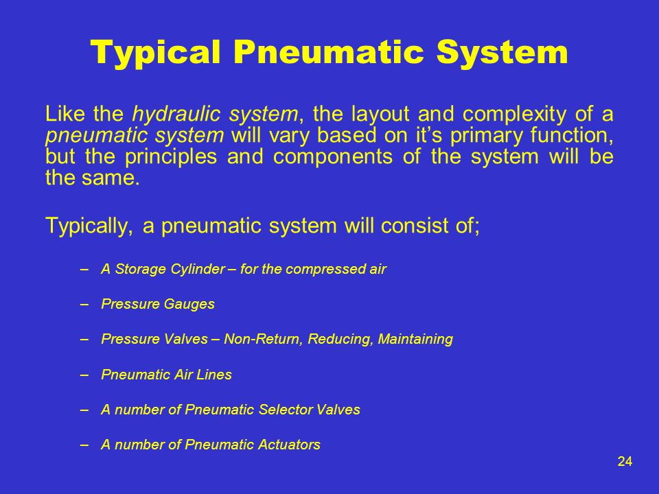 Typical Pneumatic System