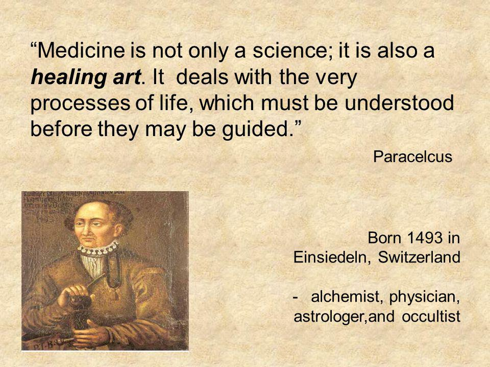 Medicine is not only a science; it is also a healing art