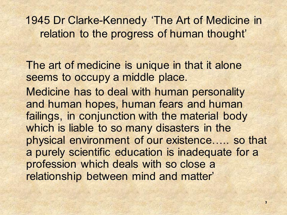 1945 Dr Clarke-Kennedy 'The Art of Medicine in relation to the progress of human thought'