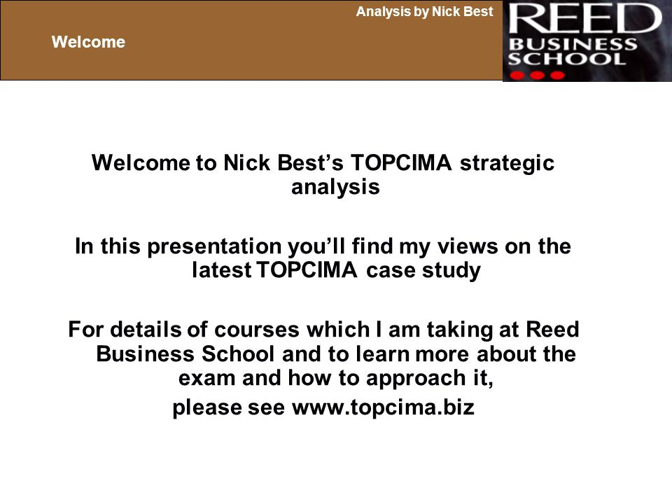 Welcome to Nick Best's TOPCIMA strategic analysis
