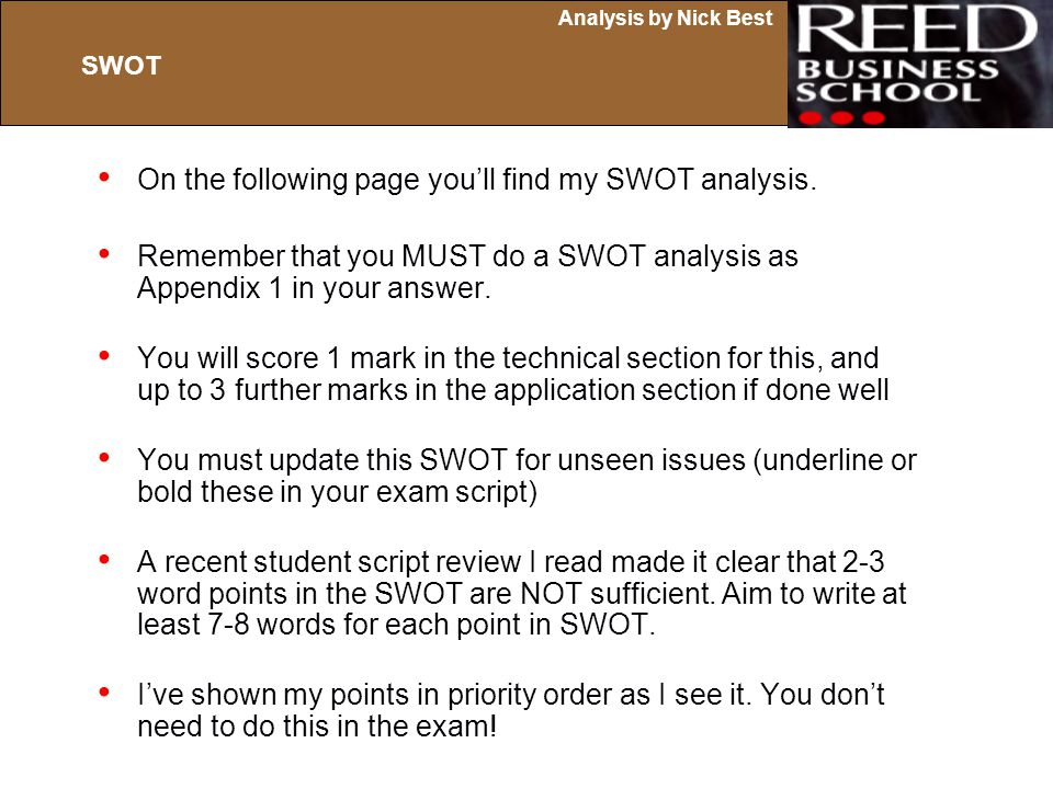 On the following page you'll find my SWOT analysis.