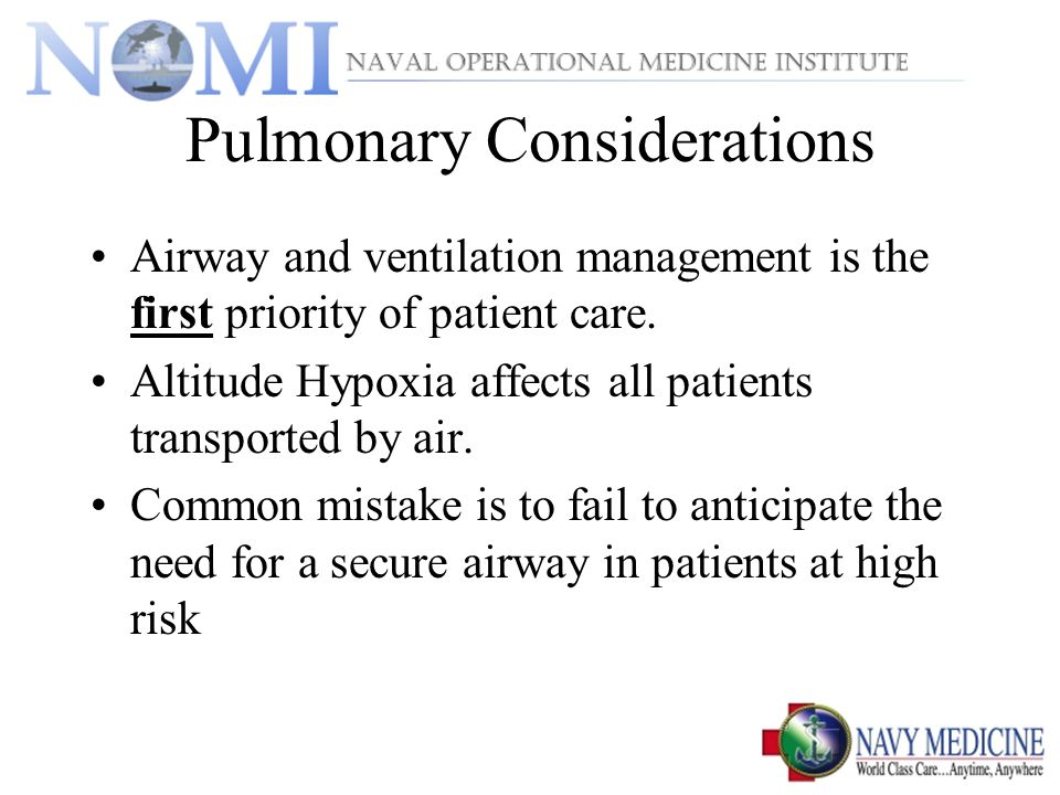 Pulmonary Considerations