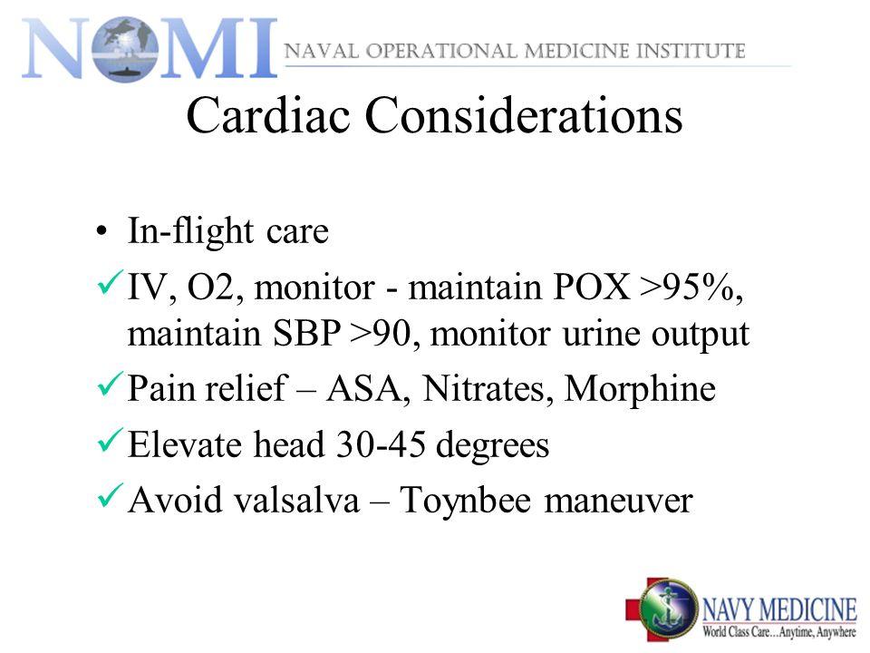 Cardiac Considerations