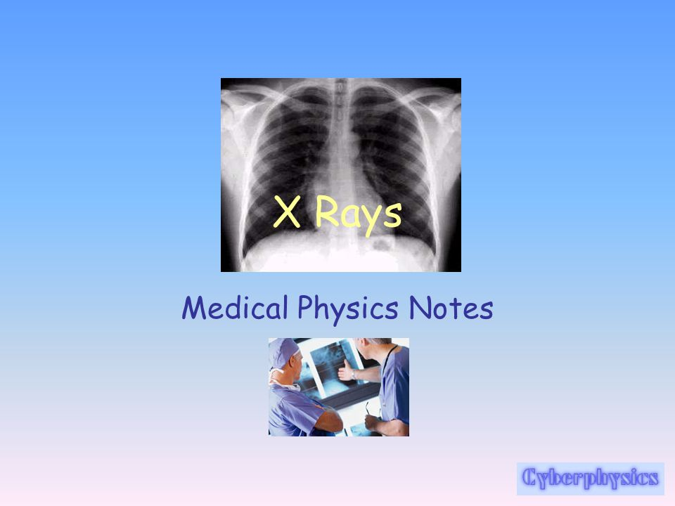 X Rays Medical Physics Notes