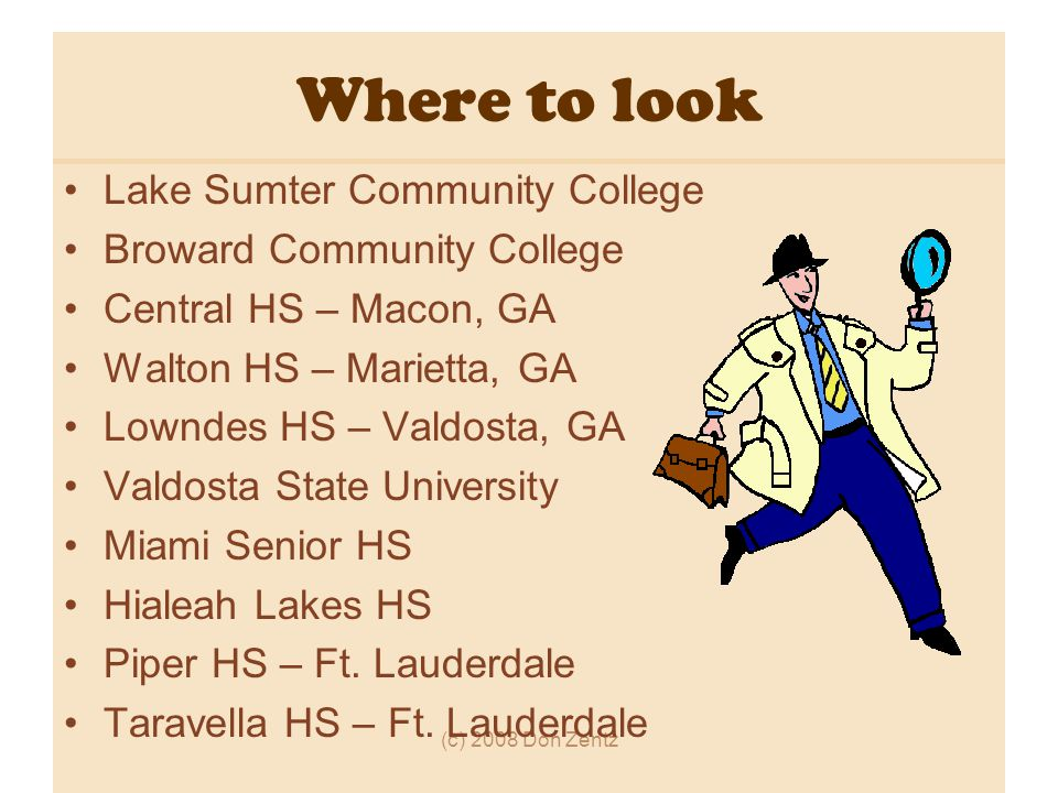 Where to look Lake Sumter Community College Broward Community College