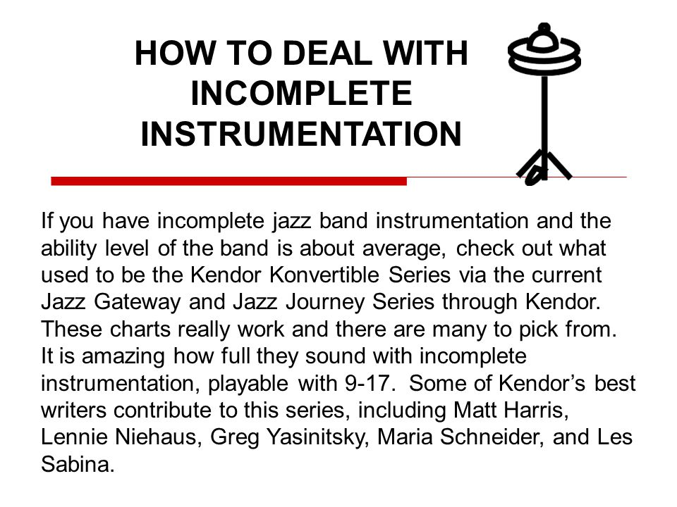 HOW TO DEAL WITH INCOMPLETE INSTRUMENTATION