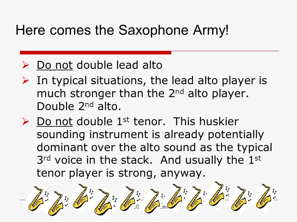 Here comes the Saxophone Army!