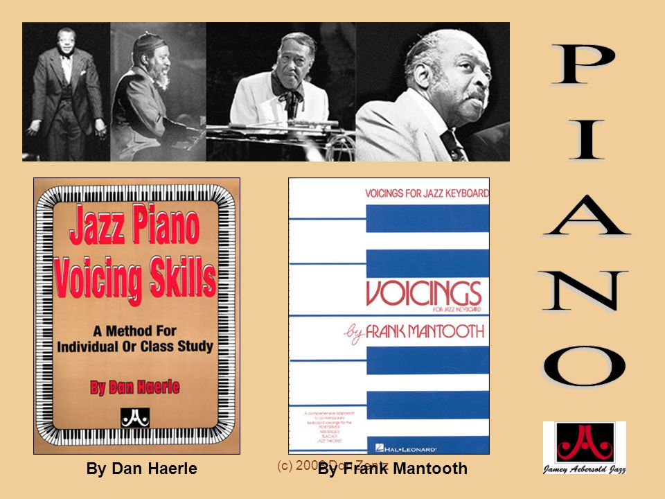 PIANO By Dan Haerle (c) 2008 Don Zentz By Frank Mantooth
