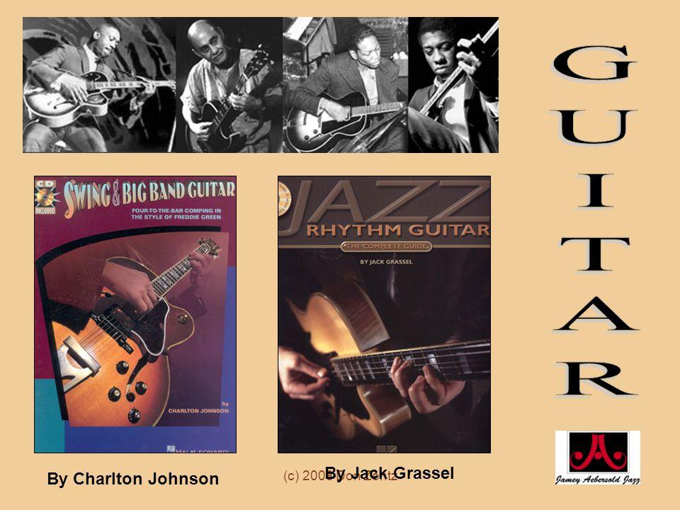 GUITAR By Jack Grassel By Charlton Johnson (c) 2008 Don Zentz